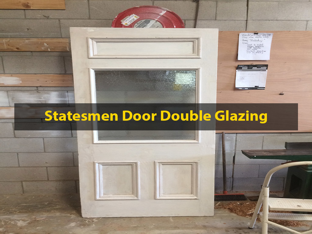 Statesmen Door Repair, Statesmen Door Restoration, Door Repair, Door Restoration, Double Glazing, Door Double Glazing, Retrofitting, Reglazing, No. 8 Building Recyclers, Wellington