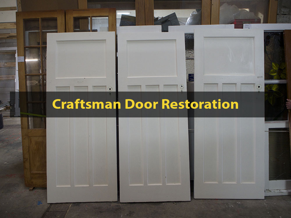 Craftsman Door Restoration, Door Repair & Restoration, Craftsman, No. 8 Building Recyclers, Wellington